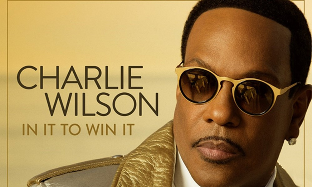 Take A Listen To Charlie Wilson's 'In It To Win It' Album
