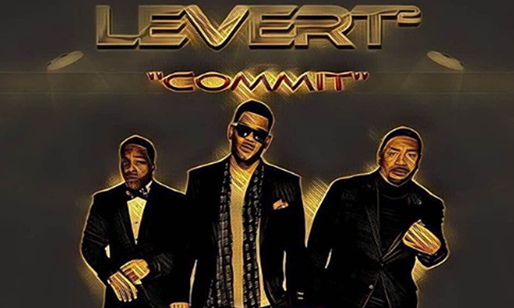 LeVert2 Continues LeVert Legacy With New Single, 'Commit'