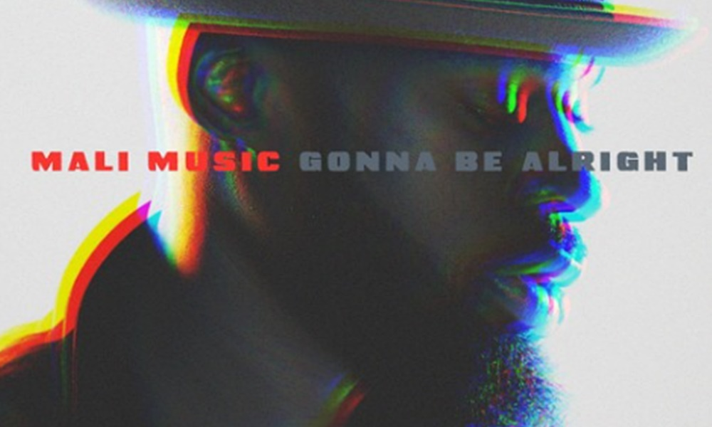 Mali Music – Gonna Be Alright