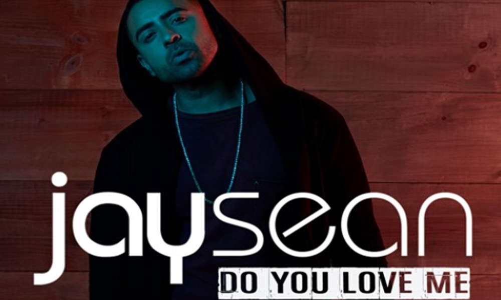 Jay Sean – Do You Love Me
