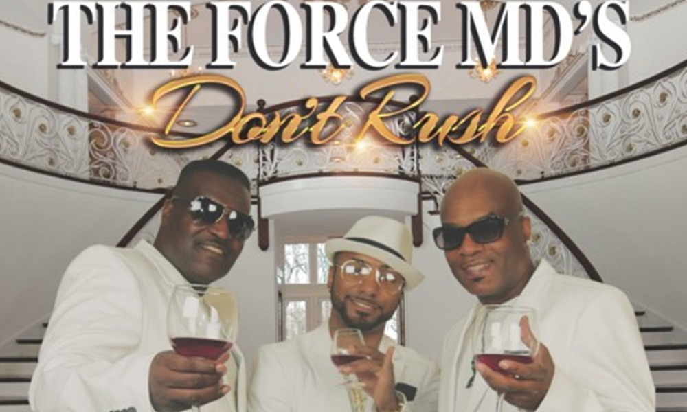 The Force MD's Return With New Single/Video 'Don't Rush'