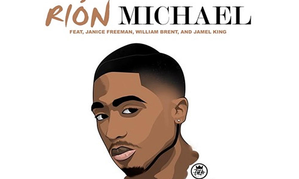 Rion Michael Tributes Tupac With 'Changes 2k17' Ft. Janice Freeman, William Brent and Jamel King