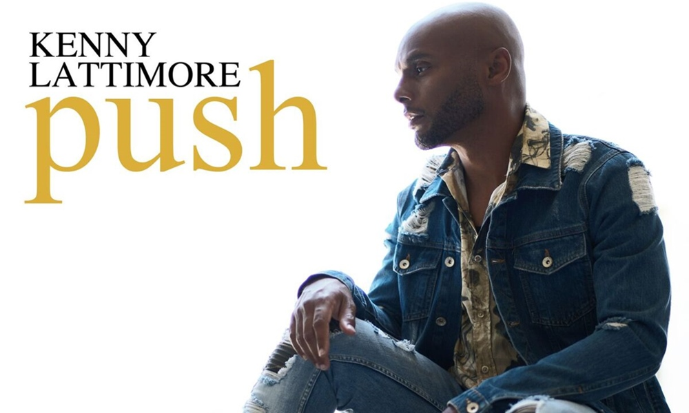Kenny Lattimore – Push