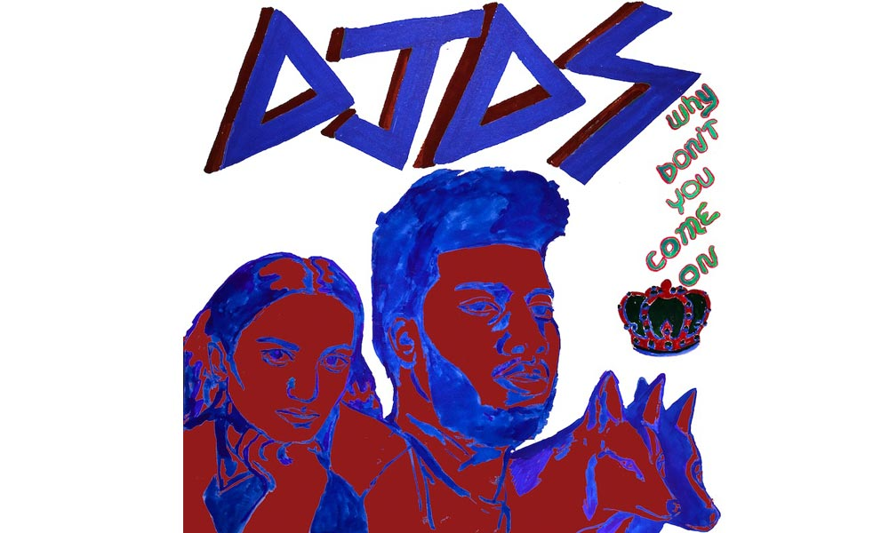 djds-dont-come-feat-khalid-empress-lyric-video