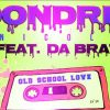 dondria-old-school-love