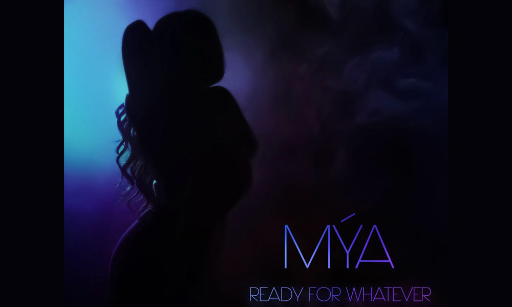 "Mya is ""Ready For Whatever"" on New Single"