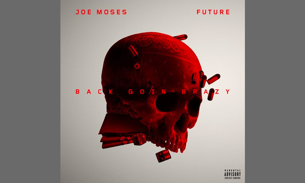 joe-moses-future-back-goin-brazy