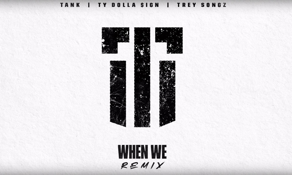 tank-remix-feat-trey-songz-ty-dolla-sign