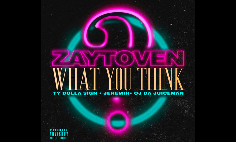 zaytoven-what-you-think