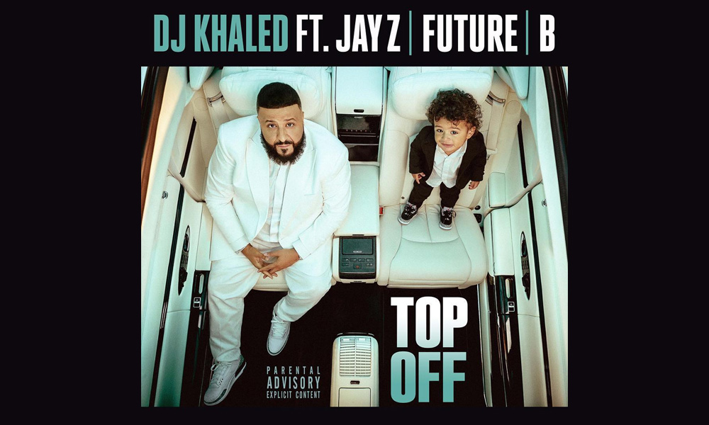 dj-khaled-top-off-beyonce-jayz-future
