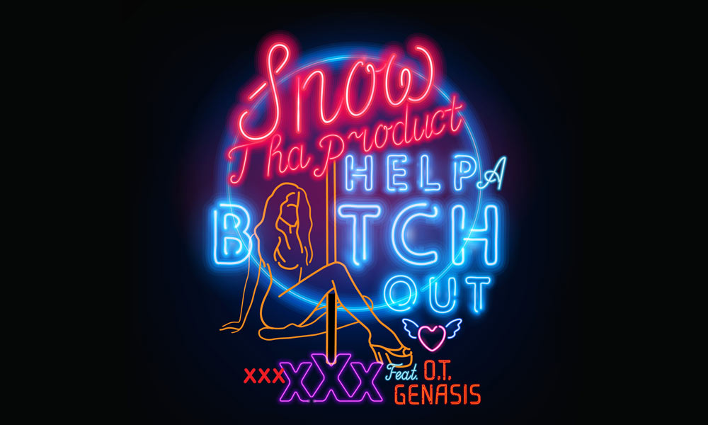 Snow Tha Product – 'Help A B*tch Out' Featuring O.T. Genasis