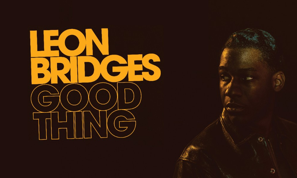 Leon Bridges Wants Everything and 'Beyond'