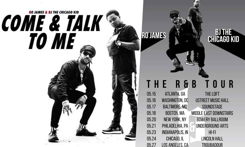 Ro James & BJ The Chicago Kid Cover Jodeci's 'Come and Talk to Me,' Announce Joint Tour