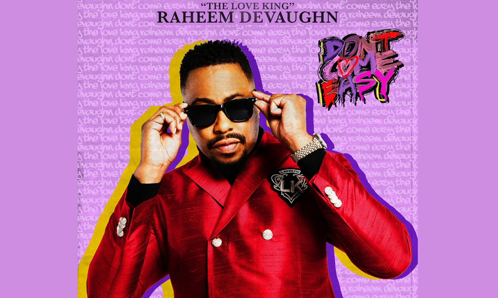 Raheem DeVaughn Drops New Single, 'Don't Come Easy'