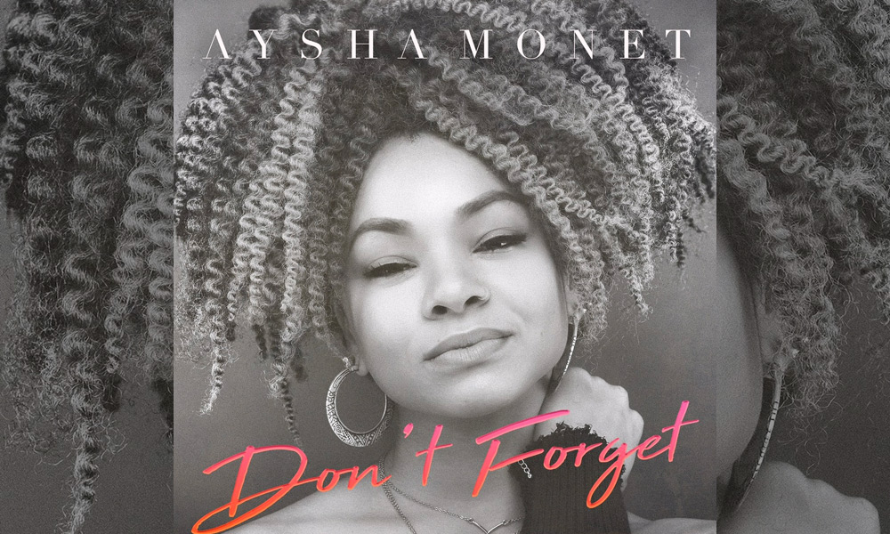 aysha-monet-dont-forget-video