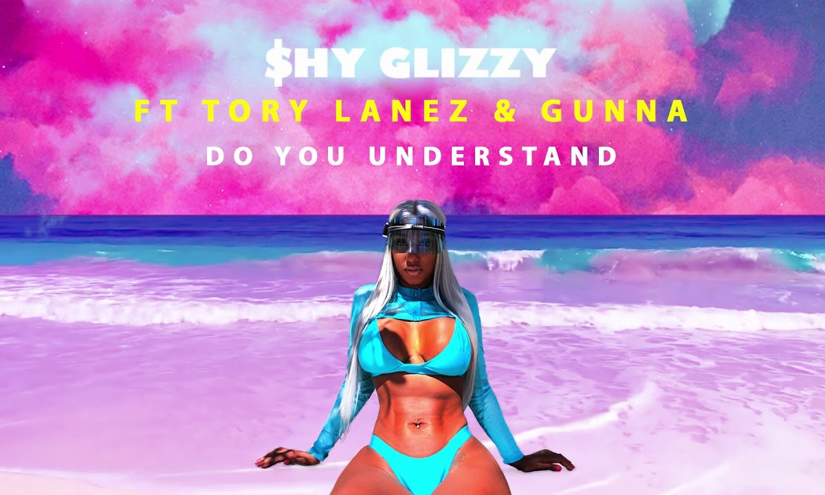 Shy Glizzy – Do You Understand Ft. Tory Lanez & Gunna