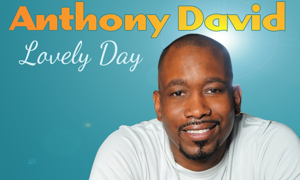 Anthony David Drops Lovely Day (Lyric Video) + Announces Tour