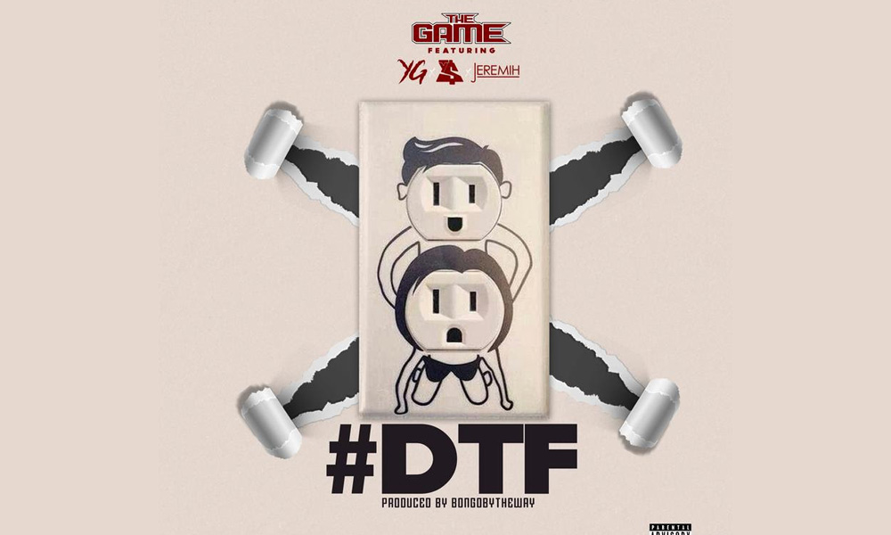 the-game-dtf-feat-yg-ty-dolla-ign-jeremih