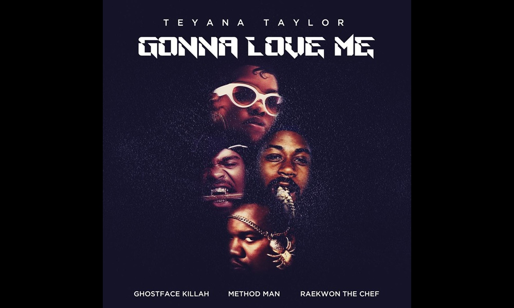 teyana-taylor-gonna-love-me-remix-ft-wu-tang-clan