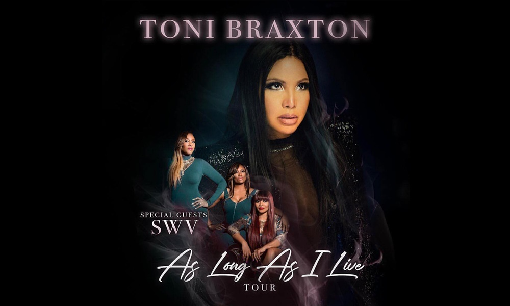 Toni Braxton Announces 'As Long As I Live' Tour; SWV to Support