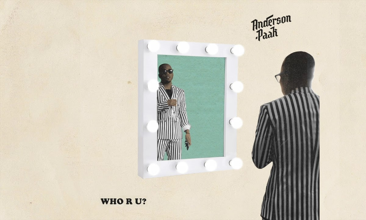 New Music: Anderson .Paak – Who R U?
