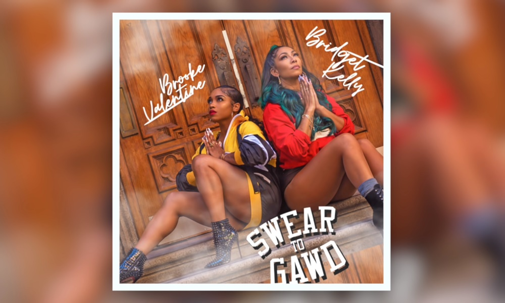 "Brooke Valentine & Bridget Kelly Electrify & Entice With New Duet, ""Swear To Gawd"""