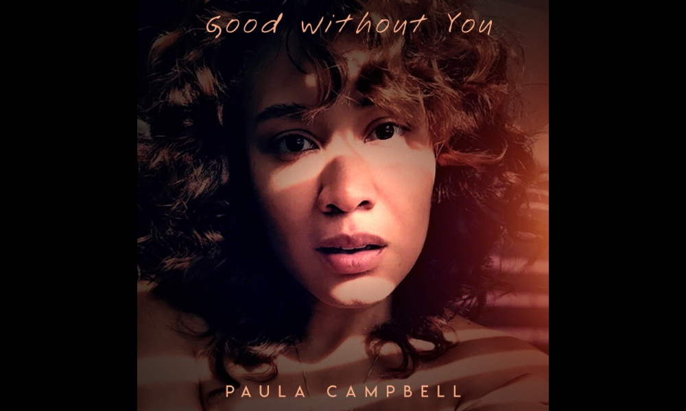paula-campbell-good-without-you