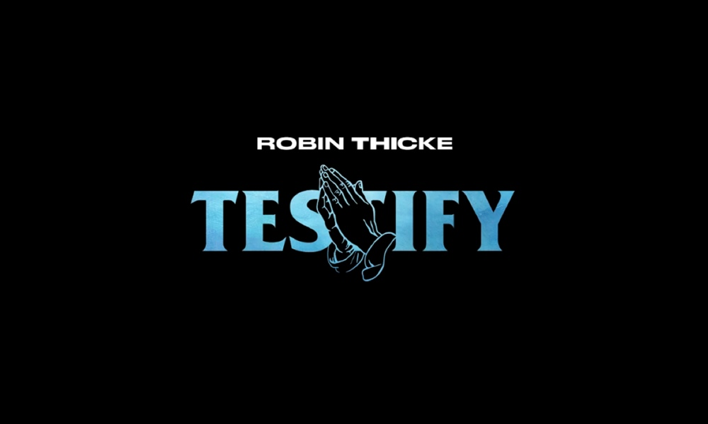 "New Music: Robin Thicke Returns With New Single, ""Testify"""