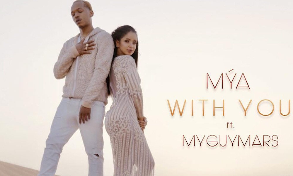 "Video: Mya – ""With You"" Ft MyGuyMars"