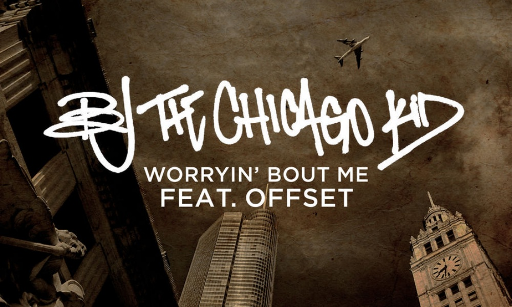 bj-the-chicago-kid-worryin-about-me-ft-offset