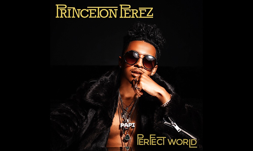 princeton-perez-perfect-world