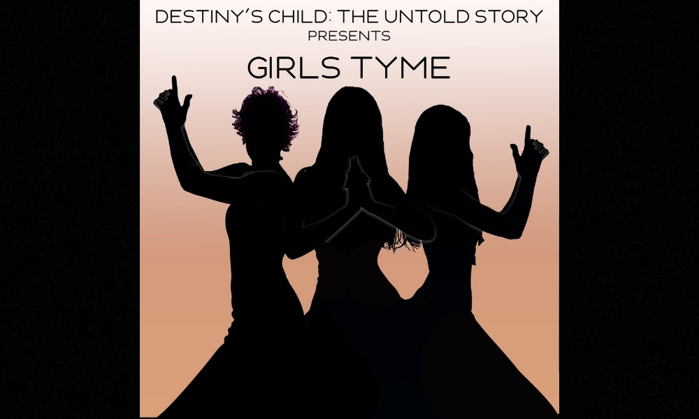 destinys-child-the-untold-story-presents-girls-tyme