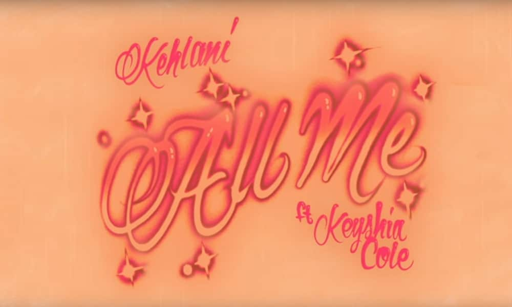 Kehlani Taps Keyshia Cole For The Duet, 'All Me'