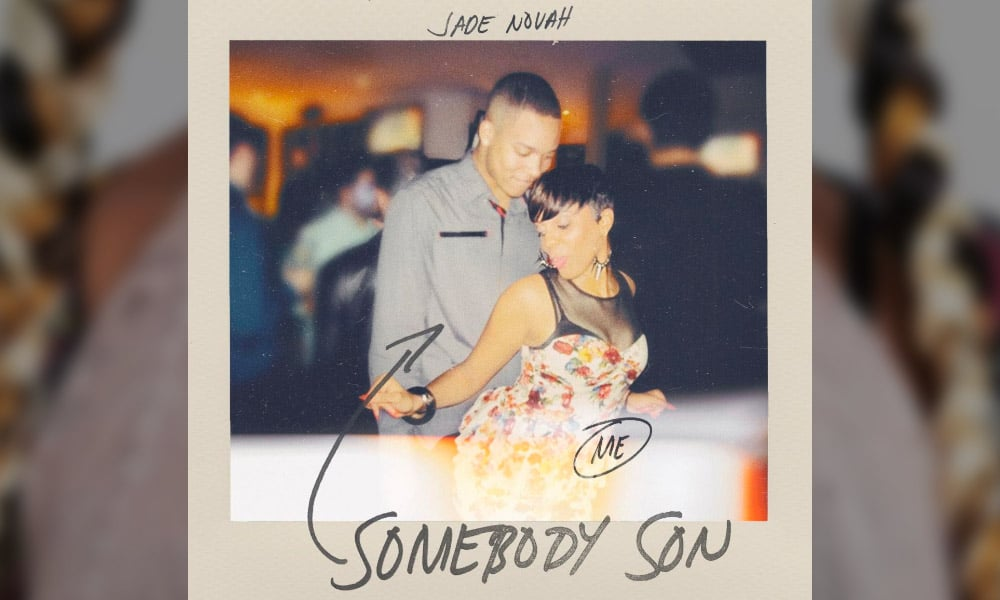 Jade Novah Releases New Single 'Somebody Son'; Announces Tour