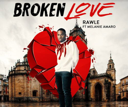 Rawle Releases New Single 'Broken Love'