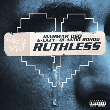 MarMar Oso ft. G-Eazy & Quando Rondo – Ruthless (Nice Guys Always Finish Last) [Remix] + Interview