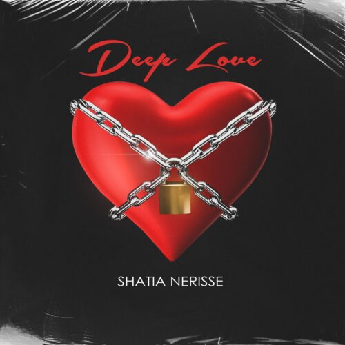 "Shatia Nerisse Releases ""Deep Love"" Song"