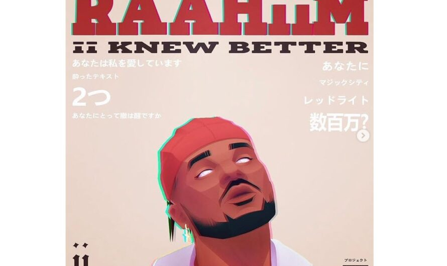 R&B Artist Raahiim Releases EP Ii Knew It Better