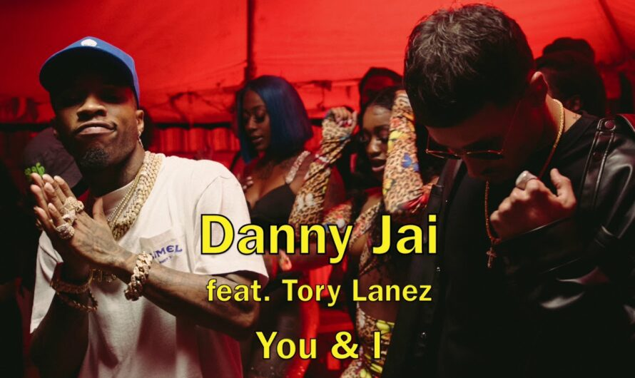 """Hip Hop Artist Danny Jai Releases New Single """"You and I"""" Featuring Tory Lanez"""