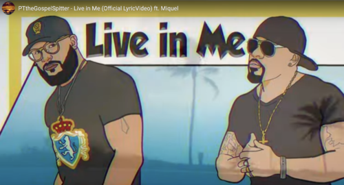 """PTtheGospelSpitter's New Single """"Live in Me"""" (Feat. Miquel)"""